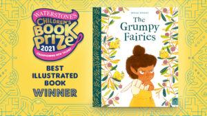Waterstones Children Book Prize 2021 - The Grumpy Fairies